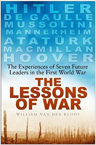 9781845886349: The Lessons of War: The Experiences of Seven Future Leaders in the First World War