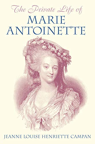 THE PRIVATE LIFE OF MARIE ANTOINETTE.