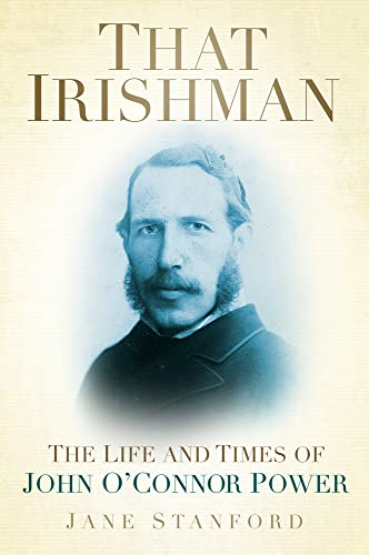 That Irishman: The Life And Times Of: Stanford, Jane