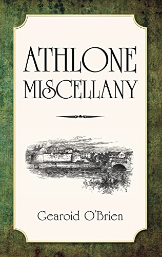 Athlone Miscellany (9781845887094) by Gearoid O'Brien