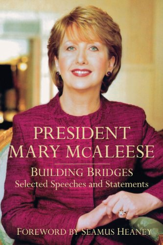 9781845887247: President Mary McAleese: Building Bridges - Selected Speeches and Statements