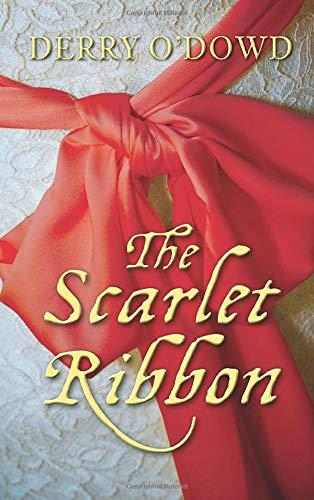 The Scarlet Ribbon: Derry O'Dowd