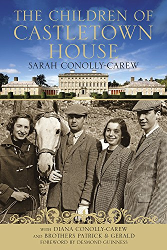 The Children of Castletown House: Sarah Conolly-Carew