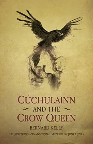 9781845888169: Cuchulainn and the Crow Queen