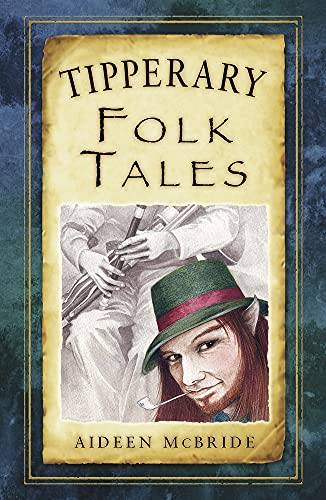 Tipperary Folk Tales: McBride, Aideen