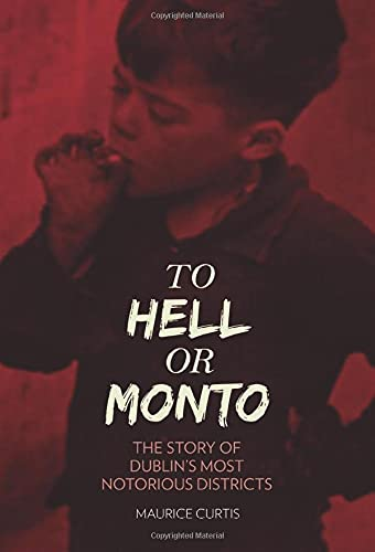 To Hell or Monto: Curtis, Maurice