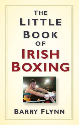 9781845888763: The Little Book of Irish Boxing