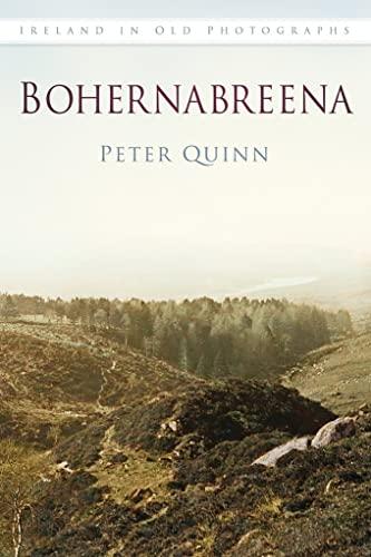 9781845888879: Bohernabreena In Old Photographs