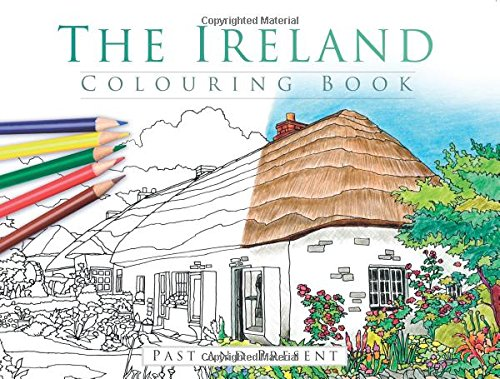 9781845889081: The Ireland Colouring Book: Past and Present