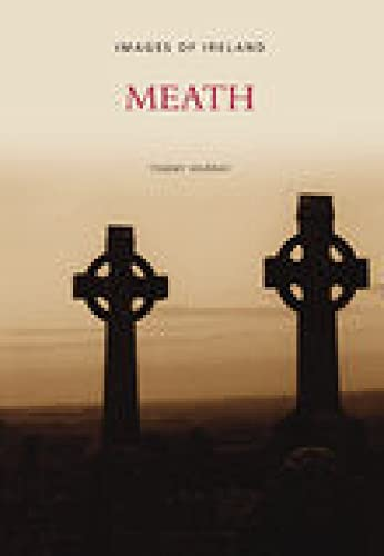 Images of Meath (Images of Ireland): Murray, Tommy