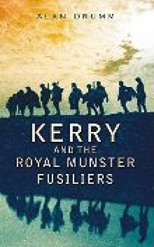 9781845889753: Kerry and the Royal Munster Fusiliers