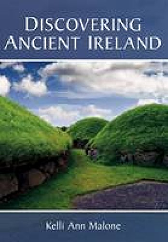 9781845889777: Discovering Ancient Ireland