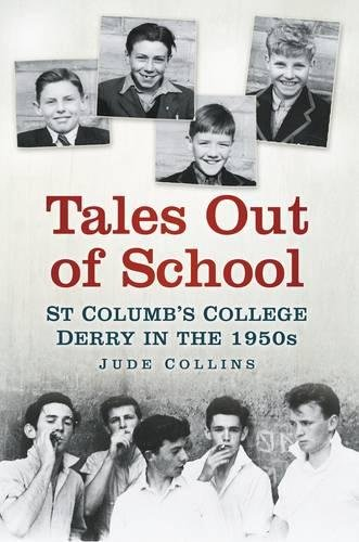 9781845889838: Tales out of School: St Colum's College Derry in the 1950s