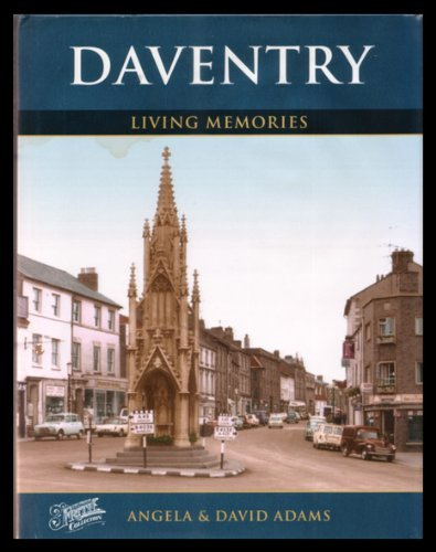 Daventry: Francis Frith, Angela Adams, David Adams