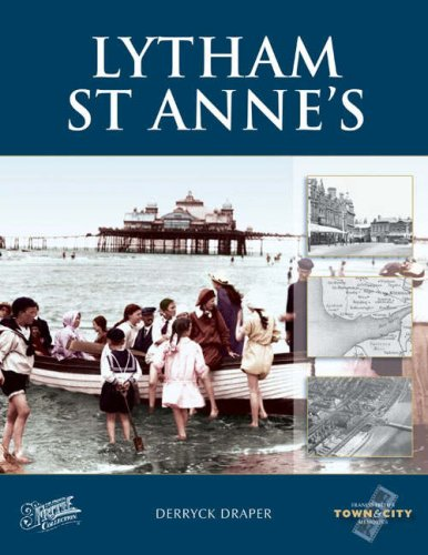 Lytham St Anne's (Town & City Memories) (1845890159) by Francis Frith; Derryck Draper