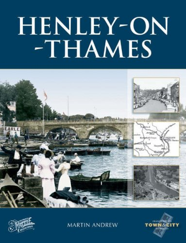 Henley-on-Thames (Town & City Memories) (1845890558) by Francis Frith; Martin Andrew