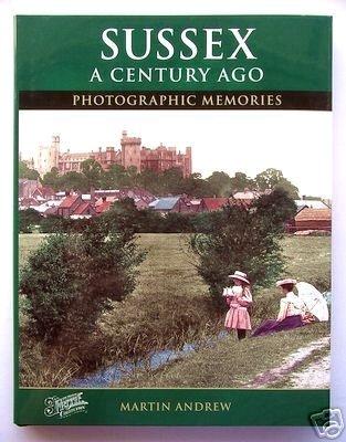 9781845891008: Sussex A Century Ago: Photographic Memories