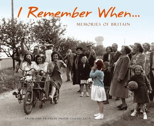 9781845893811: I Remember When: Memories of Britain