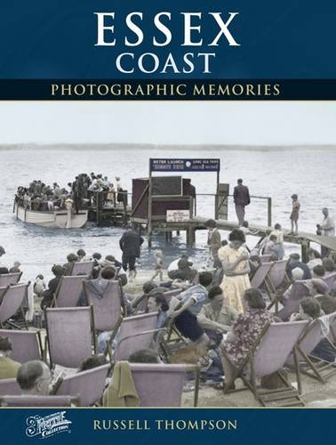 Essex Coast (Photographic Memories): Russell Thompson,The Francis