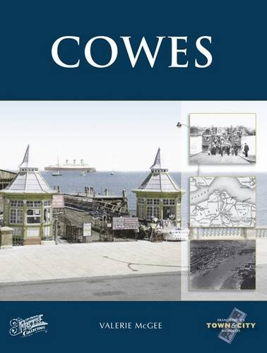 9781845895136: Cowes (Town and City Memories)
