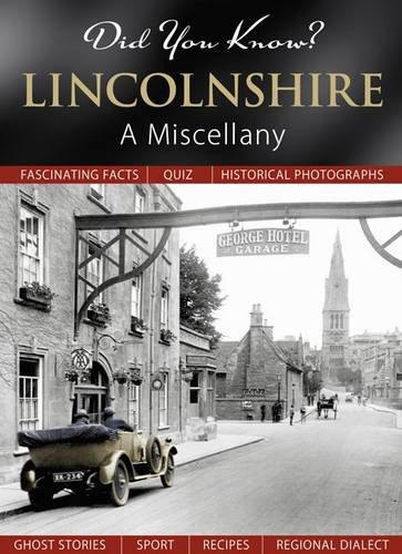 Did You Know? Lincolnshire: A Miscellany: n/a