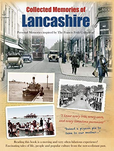 Lancashire: Personal Memories Inspired by The Francis: The Francis Frith