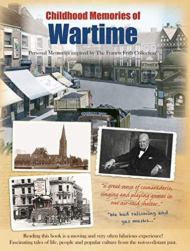 Wartime: Personal Memories Inspired by The Francis: The Francis Frith