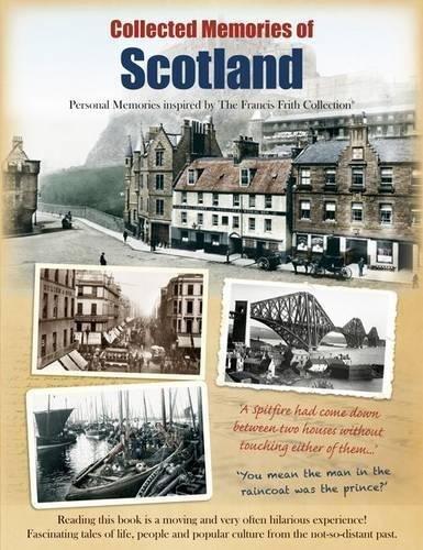 9781845897451: Collected Memories Of Scotland