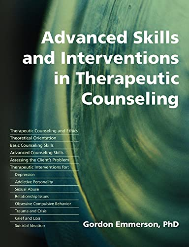 9781845900175: Advanced Skills and Interventions in Therapeutic Counseling