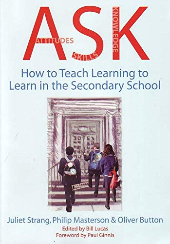 9781845900243: ASK: How to teach learning to learn in the secondary school