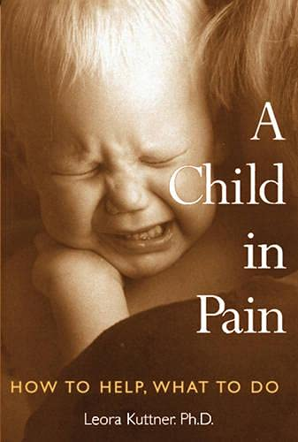 9781845901196: A Child in Pain: How to Help, What to Do