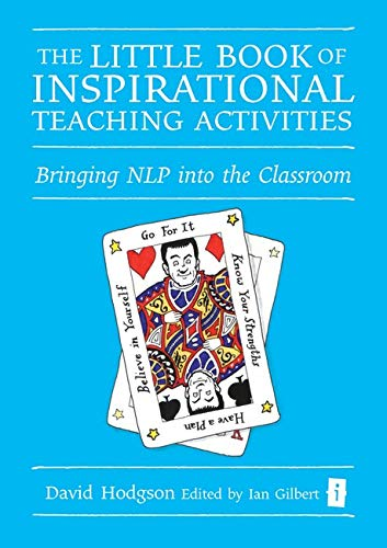 The Little Book of Inspirational Teaching Activities: David Hodgson; Editor-Ian