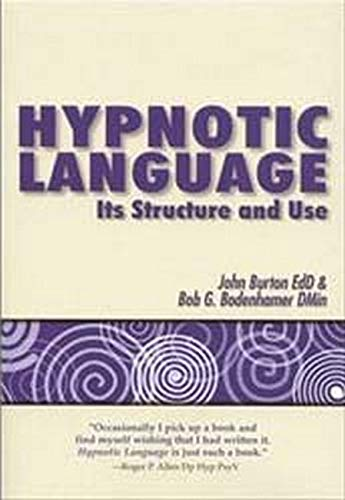 9781845902858: Hypnotic Language: Its Structure and Use