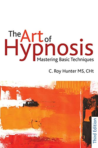 9781845904395: The Art of Hypnosis: Mastering Basic Techniques