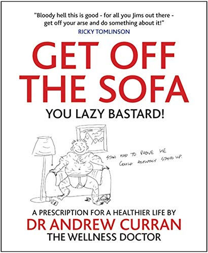9781845904456: Get Off the Sofa: A Presciption for a Healthier Life