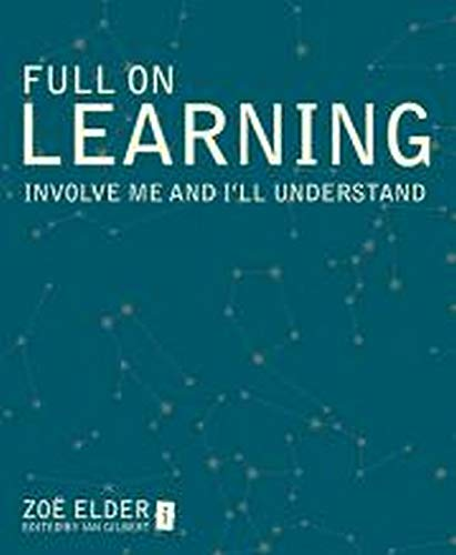 Full on Learning: Involve me and I'll understand: Zoe Elder