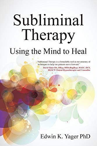 9781845907280: Subliminal Therapy: Using the Mind to Heal