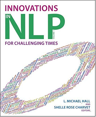 Innovations in NLP for Challenging Times: L. Michael Hall
