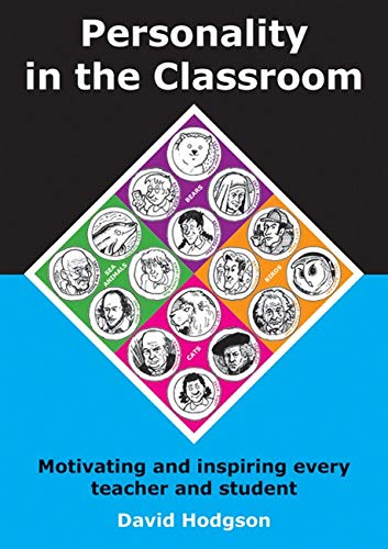 9781845907419: Personality in the Classroom: Motivating and Inspiring Every Teacher and Student