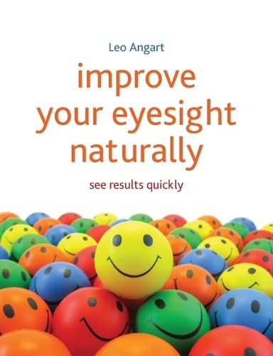 9781845908010: Improve Your Eyesight Naturally: See Results Quickly