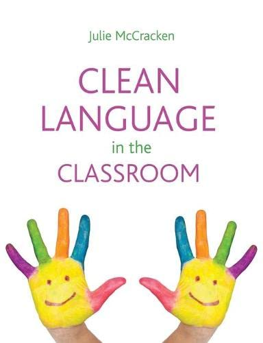 9781845908607: Clean Language in the Classroom