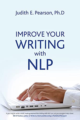 Improve Your Writing With NLP: Judith E Pearson
