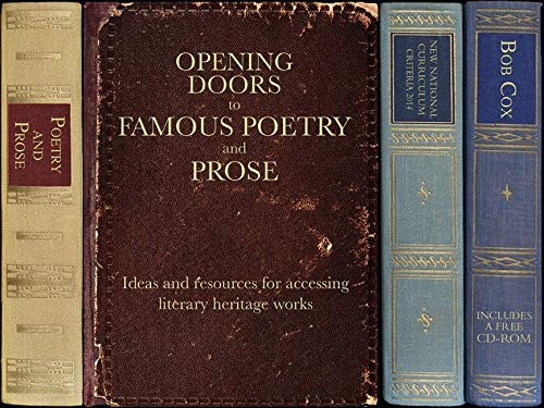 Opening Doors to Famous Poetry and Prose: Ideas and resources for accessing literary heritage works...