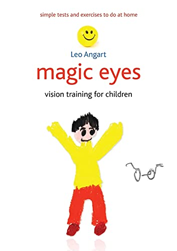 Magic Eyes: Vision Training for Children (Paperback): Leo Angart