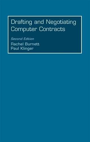 Drafting and Negotiating Computer Contracts: Klinger, Paul, Burnett,