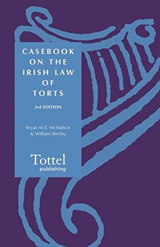 9781845920319: Casebook on the Irish Law of Torts: Third Edition