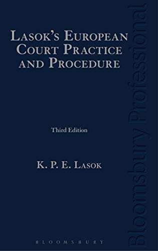 9781845920661: Lasok's European Court Practice and Procedure: Third Edition