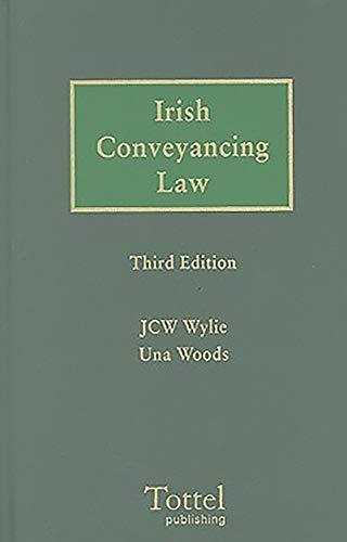 Irish Conveyancing Law: Una Woods, J. C. W. Wylie