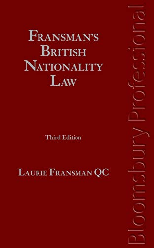 9781845920951: Fransman's British Nationality Law: Third Edition