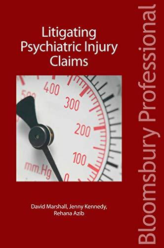 9781845921132: Litigating Psychiatric Injury Claims